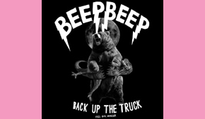Beep! Beep! Back up the Truck
