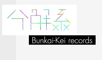 Bunkai-Kei Records