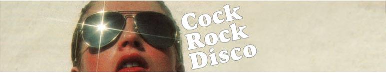 Cock Rock Disco