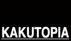 Kakutopia