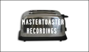 Mastertoaster Recordings