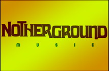 Notherground Music